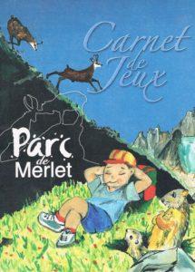 © Parc de Merlet