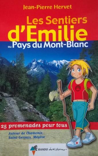 © Les Sentiers d'Émilie au Pays du Mont-Blanc by Jean-Pierre Hervet