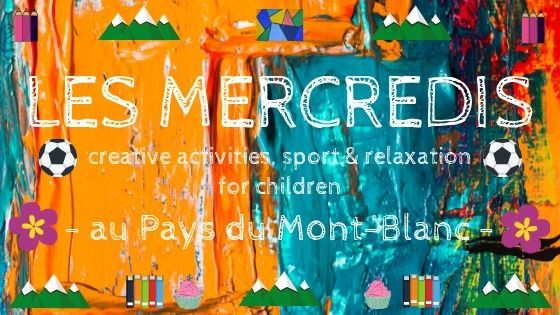 LES MERCREDIS – creative activities, sport and relaxation ...