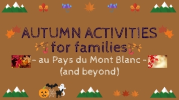 AUTUMN ACTIVITIES © montblancfamilyfun.com